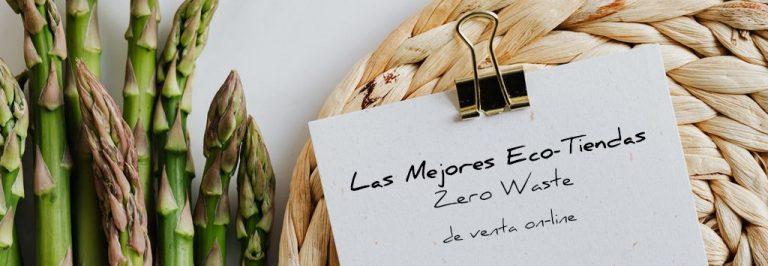 listado de las Mejores Eco-Tiendas Zero Waste de venta on-line